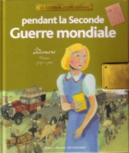 Le journal d'un enfant : pendant la seconde guerre mondiale